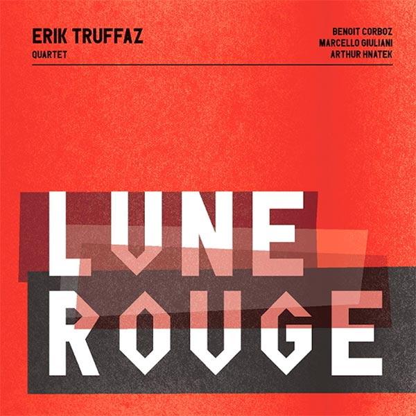 Виниловая пластинка Warner Music Erik Truffaz:Lune Rouge фото
